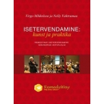 Virgo Mihkelsoo ja Nelly Vahtramaa - Isetervendamine: kunst ja praktika - Remedyway - 408lk