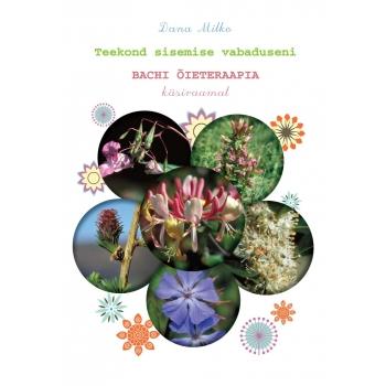 Dana Milko - Bachi õieteraapia käsiraamat.jpg